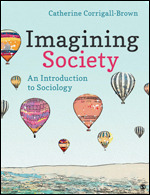 Solution Manual (Complete Download) Imagining Society An Introduction to Sociology By Catherine Corrigall-Brown ISBN: 9781071802274, ISBN: 9781071804803 Instantly Downloadable Solution Manual