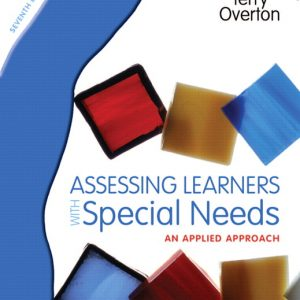 Test Bank (Complete Download) for   Assessing Learners with Special Needs: An Applied Approach