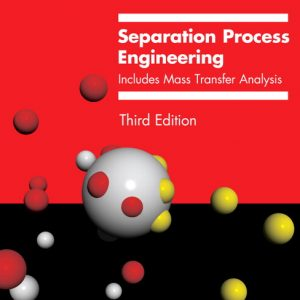 Solution Manual (Complete Download) for   Separation Process Engineering: Includes Mass Transfer Analysis