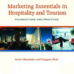 Test Bank (Complete Download) for   Marketing Essentials in Hospitality and Tourism: Foundations and Practices