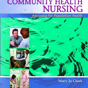 Test Bank (Complete Download) for   Community Health Nursing: Advocacy for Population Health