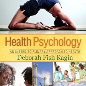 Test Bank (Complete Download) for   Health Psychology: An Interdisciplinary Approach to Health