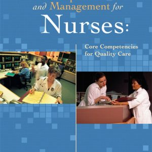 Test Bank (Complete Download) for   Leadership and Management for Nurses: Core Competencies for Quality Care