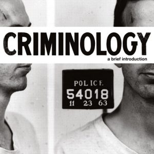 Test Bank (Complete Download) for   Criminology: A Brief Introduction