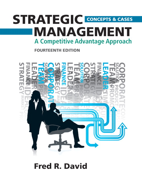 Solution Manual (Complete Download) for Strategic Management: A Competitive  Advantage Approach, Concepts and Cases, 14/E, Fred R  David, ISBN-10: