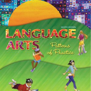 Test Bank (Complete Download) for   Language Arts: Patterns of Practice