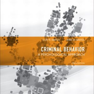 Test Bank (Complete Download) for   Criminal Behavior: A Psychological Approach