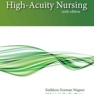 Test Bank (Complete Download) for   High-Acuity Nursing