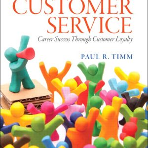 Test Bank (Complete Download) for   Customer Service: Career Success Through Customer Loyalty