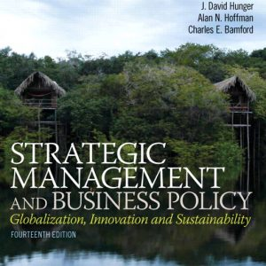 Solution Manual (Complete Download) for   Strategic Management and Business Policy: Globalization