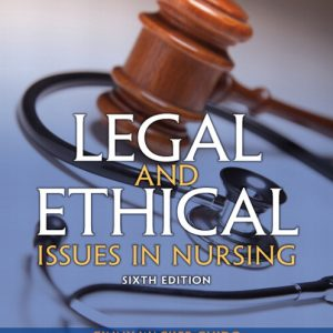 Test Bank (Complete Download) for   Legal and Ethical Issues in Nursing