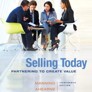 Test Bank (Complete Download) for   Selling Today: Partnering to Create Value