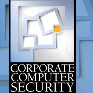 Test Bank (Complete Download) for   Corporate Computer Security