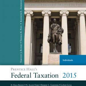 Solution Manual (Complete Download) for   Prentice Hall's Federal Taxation 2015 Individuals