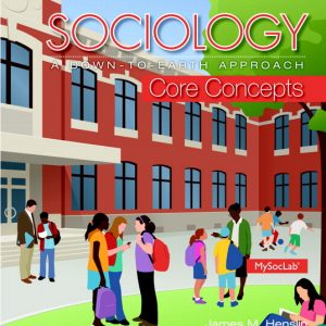 Solution Manual (Complete Download) for   Sociology: A Down-To-Earth Approach Core Concepts