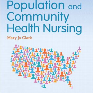 Solution Manual (Complete Download) for   Population and Community Health Nursing