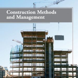 Solution Manual (Complete Download) for   Construction Methods and Management