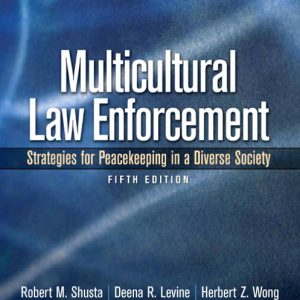 Test Bank (Complete Download) for   Multicultural Law Enforcement: Strategies for Peacekeeping in a Diverse Society