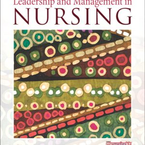 Solution Manual (Complete Download) for   Leadership and Management in Nursing