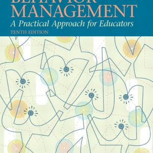 Test Bank (Complete Download) for   Behavior Management: A Practical Approach for Educators
