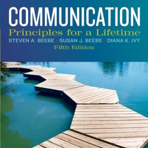 Solution Manual (Complete Download) for   Communication: Principles for a Lifetime