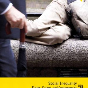 Test Bank (Complete Download) for   Social Inequality: Forms