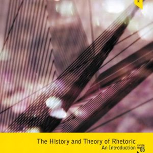 Solution Manual (Complete Download) for   The History and Theory of Rhetoric