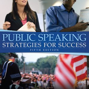 Test Bank (Complete Download) for   Public Speaking: Strategies for Success