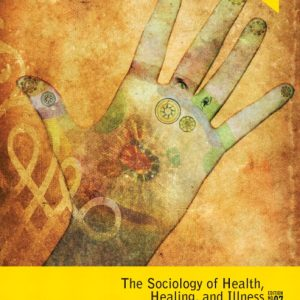 Test Bank (Complete Download) for The Sociology of Health
