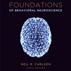 Test Bank (Complete Download) for   Foundations of Behavioral Neuroscience