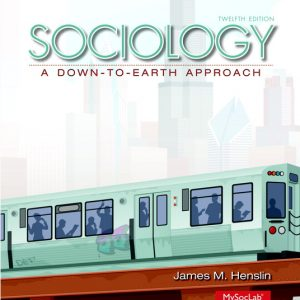 Test Bank (Complete Download) for Sociology: A Down-to-Earth Approach