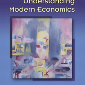 Test Bank (Complete Download) for   Understanding Modern Economics