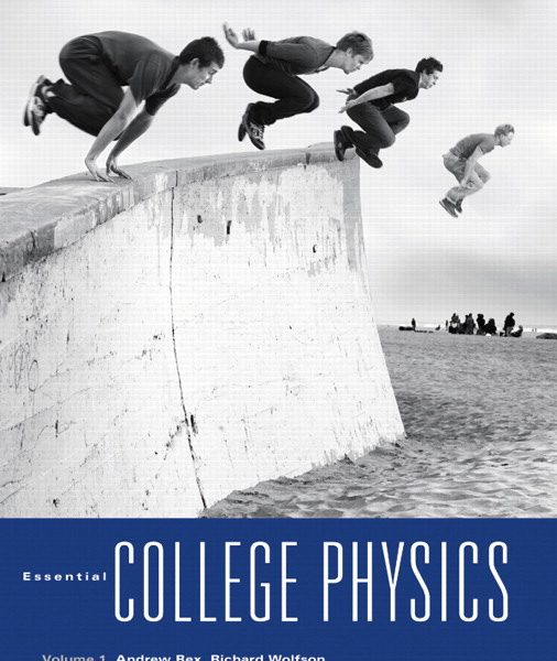 Solution Manual (Complete Download) for   Essential College Physics
