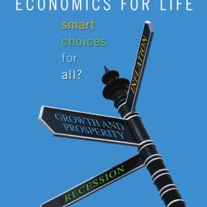Test Bank (Complete Download) for   Economics for Life: Smart Choices for All?