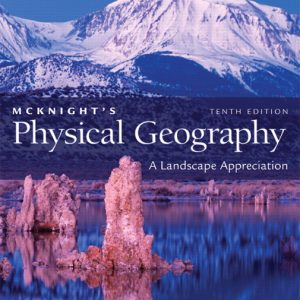 Solution Manual (Complete Download) for   McKnight's Physical Geography: A Landscape Appreciation