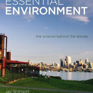 Test Bank (Complete Download) for   Essential Environment: The Science behind the Stories