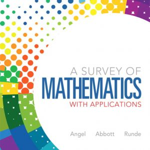 Test Bank (Complete Download) for   A Survey of Mathematics with Applications