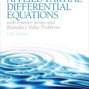 Solution Manual (Complete Download) for   Applied Partial Differential Equations with Fourier Series and Boundary Value Problems