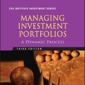 Solution Manual (Complete Download) for   Managing Investment Portfolios: A Dynamic Process