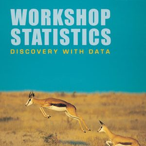 Test Bank (Complete Download) for   Workshop Statistics: Discovery with Data