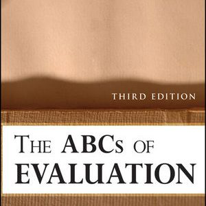 Test Bank (Complete Download) for   The ABCs of Evaluation: Timeless Techniques for Program and Project Managers