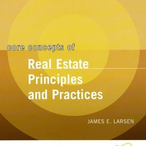 Solution Manual (Complete Download) for   Core Concepts of Real Estate Principles and Practices