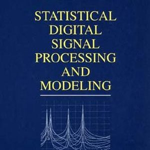 Solution Manual (Complete Download) for   Statistical Digital Signal Processing and Modeling