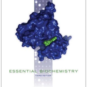 Solution Manual (Complete Download) for   Essential Biochemistry