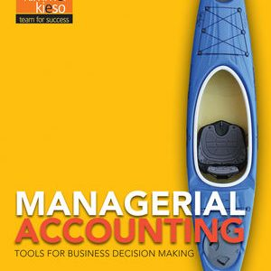 Test Bank (Complete Download) for   Managerial Accounting: Tools for Business Decision Making