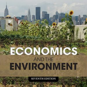 Solution Manual (Complete Download) for   Economics and the Environment