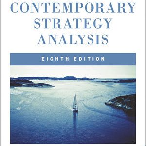 Test Bank (Complete Download) for   Contemporary Strategy Analysis: Text and Cases