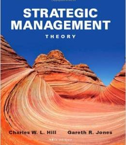 Test Bank (Complete Download) for  Strategic Management Theory An Integrated Approach 10th Edition