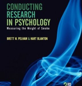 Test Bank (Complete Download) for  Conducting Research in Psychology Measuring the Weight of Smoke