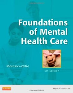 Test Bank (Complete Download) for  Foundations of Mental Health Care
